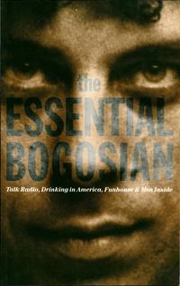 The Essential Bogosian              by             Eric Bogosian