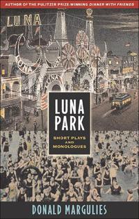 Luna Park              by             Donald Margulies