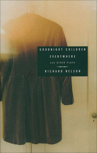Goodnight Children Everywhere and Other Plays              by             Richard Nelson