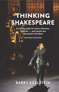 Thinking Shakespeare (Revised Edition)              by             Barry Edelstein