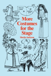 More Costumes for the Stage              by             Jackson, Sheila