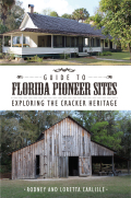 Guide to Florida Pioneer Sites 9781561648528