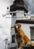 The Lightkeepers' Menagerie 9781561648672