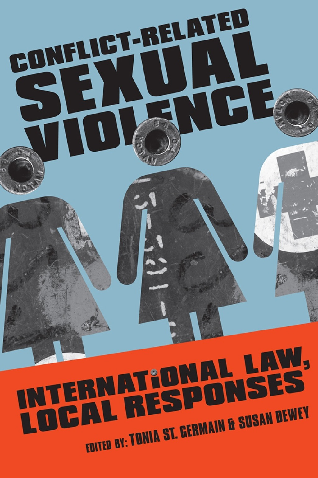 Conflict-Related Sexual Violence: International Law  Local Responses (eBook)
