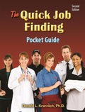 The Quick Job Finding Pocket Guide: 10 Basic Steps to Landing, Keeping, and Changing Jobs 9781570233555