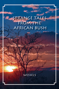 Strange Tales from the African Bush 9781571574091