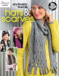 Stylishly Warm Hats & Scarves 9781573679930