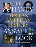 Handy African American History Answer Book 9781578594870