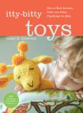 Itty-Bitty Toys 9781579655891