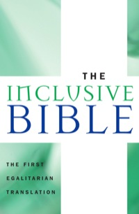 The Inclusive Bible              by             Priests for Equality