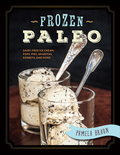 Frozen desserts that even a caveman would love!We all scream for ice cream…even those of us with dietary restrictions