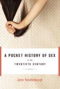 A Pocket History of Sex in the Twentieth Century 9781582439815