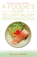 A Foodie's Guide to Capitalism 9781583676615