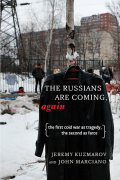 The Russians Are Coming, Again 9781583676967