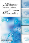 Molecular Genetics and the Human Personality 9781585627608