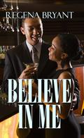 Believe in Me 9781585716364