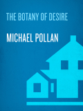 The Botany of Desire 9781588360083
