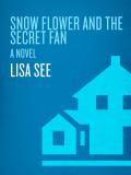 Snow Flower and the Secret Fan 9781588364746