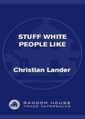 Stuff White People Like 9781588368379
