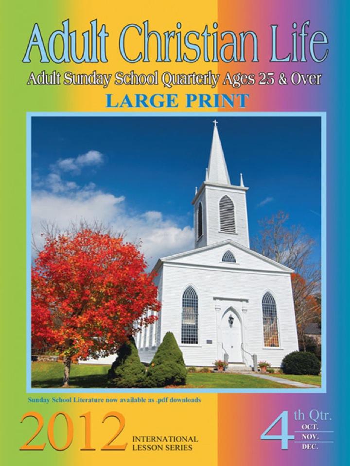 Adult Christian Life: 4th Quarter 2012