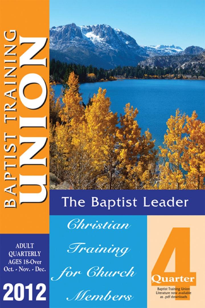 Baptist Leader: 4th Quarter 2012