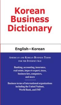 Korean Business Dictionary              by             Morry Sofer