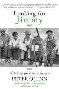 Looking for Jimmy: A Search for Irish America 9781590205983