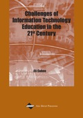 Challenges of Information Technology Education in the 21st Century 9781591400233