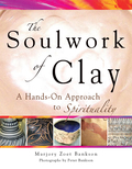 Soulwork of Clay 9781594734571