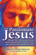 The Passionate Jesus 9781594734939