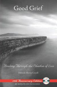 Good Grief              by             Deborah Morris Coryell
