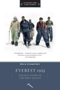 Everest 1953: The Epic Story of the First Ascent 9781594858871