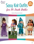 Sassy Knit Outfits: For 18-Inch Dolls 9781596359772