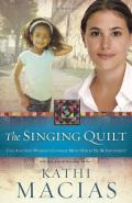 The Singing Quilt 9781596698994