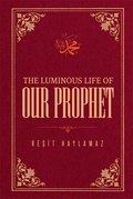 The Luminous Life of Our Prophet 9781597846813