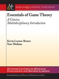 Essentials of Game Theory 9781598295948
