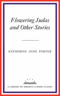 an examination of the grave by katherine anne porter Katherine anne porter (texas, usa 1890 to 1980) won just about every american literary award worth winning, including the.