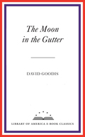 The Moon in the Gutter 9781598534498