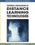 Strategic Applications of Distance Learning Technologies 9781599044828