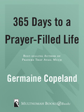 365 Days to a Prayer-Filled Life 9781601423290