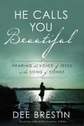He Calls You Beautiful 9781601429919