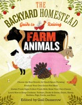 The Backyard Homestead Guide to Raising Farm Animals 9781603426978