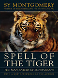 Spell of the Tiger: The Man-Eaters of Sundarbans 9781603581462