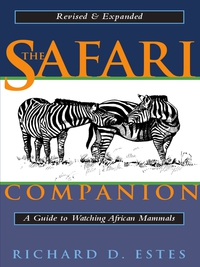 The Safari Companion              by             Richard D. Estes