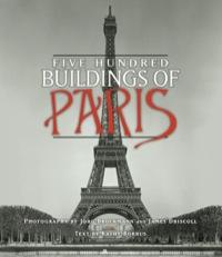Five Hundred Buildings of Paris              by             Kathy Borrus