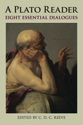 A Plato Reader: Eight Essential Dialogues 9781603849166