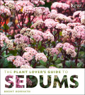 The Plant Lover's Guide to Sedums 9781604696066