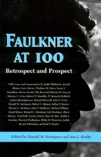 Faulkner at 100              by             Donald M. Kartiganer