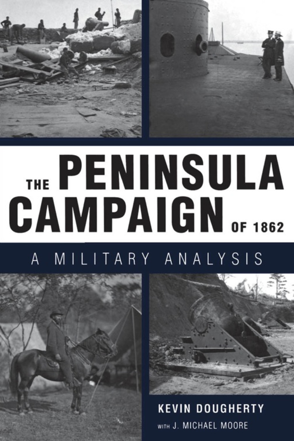 The Peninsula Campaign of 1862 (eBook)