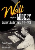 Walt before Mickey 9781604739619